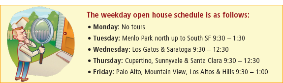 Menlo Atherton Realty | Weekday Open House/Broker Tour Sheets
