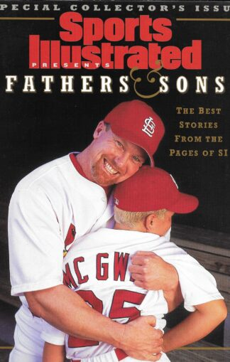 Sports Illustrated Fathers & Sons Special Collector's Edition