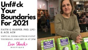 Unf#ck Your Boundaries For 2021 With Dr. Faith G. Harper