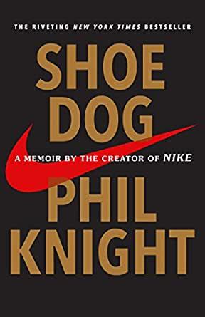 Shoedog, Phil Knight, Jonathan Strietzel, Books, Favorite Books