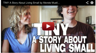 TINY A Story About Living Small by Merete Mueller Christopher Smith Complete Film Courage Series Tiny Homes Simple Living Documentary Films