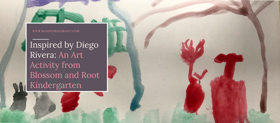 diego rivera art project blossom and root kindergarten