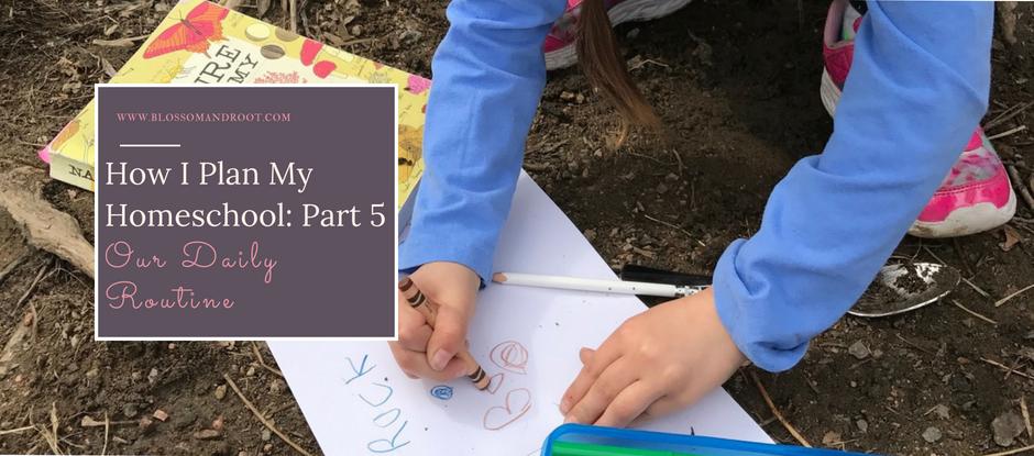 homeschool planning daily rhythm