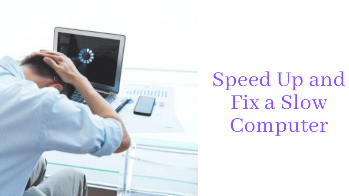 Speed Up and Fix a Slow Computer