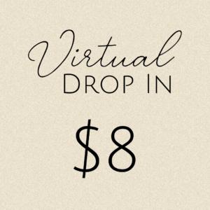 Virtual Drop in: $8