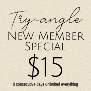 TRY-angle New Member Special: $15