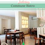 FOOD REVIEW: Commune Bistro