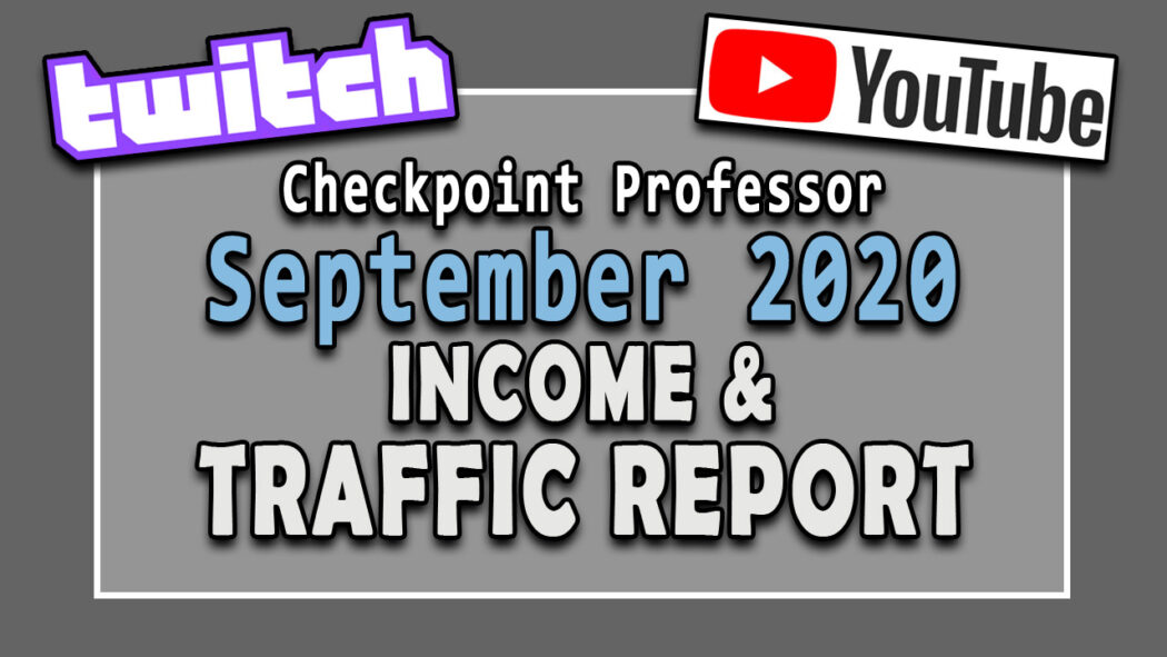 September Checkpoint Professor Twitch Youtube Income report