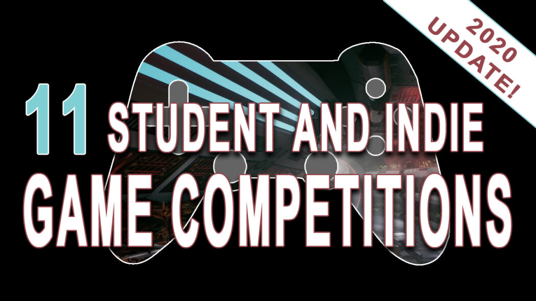 11 Student and Indie Game Competitions Featured Image