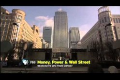 PBS Frontline Details US Financial Fraud – 'Money, Power, & Wall Street'