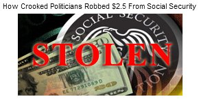How-Crooked-Politicians-Robbed-2.5-Trillion-From-Social-Security
