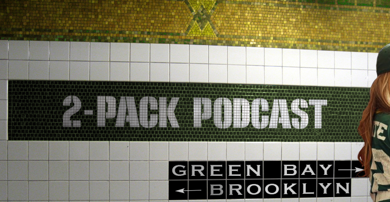 2-Pack Podcast on Packers Talk Network - PackersTalk.com