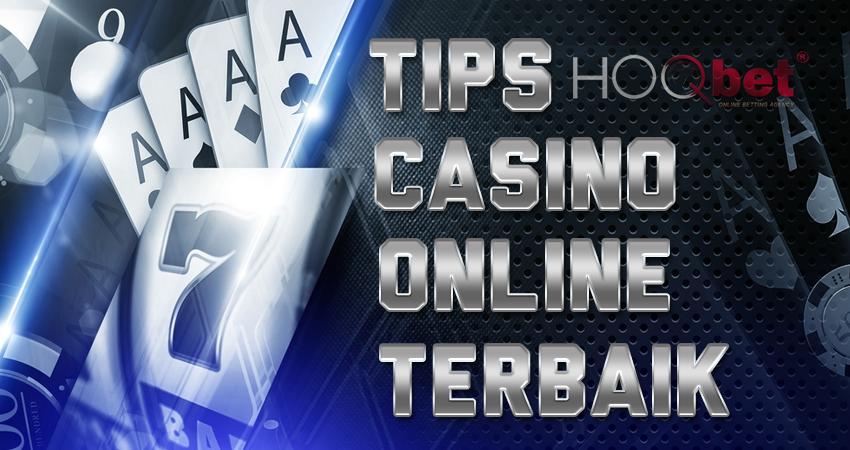 Tips Casino Online Terbaik