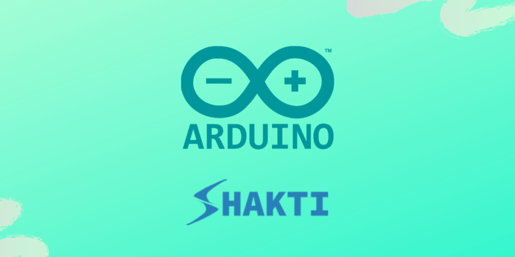 "How to print ""Hello World"" on Shakti using Arduino IDE?"