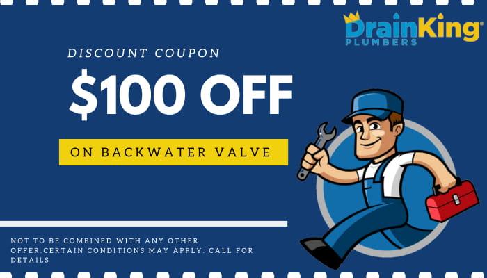 $100 OFF on Backwater Valve-Drain King Plumbers