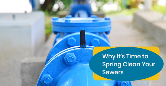 Importance of spring cleaning sewers