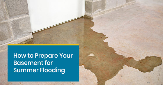 Tips on preparing the basement for summer flooding