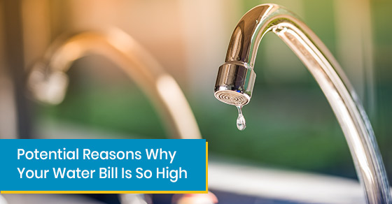 Reasons for high water bill