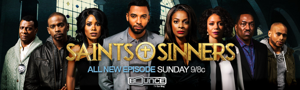 New Bounce TV Series Saints and Sinners