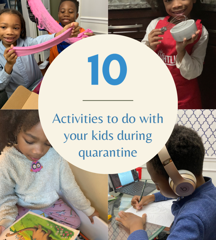 10 activities for your child during quarantine