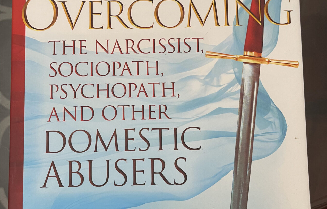Review: Overcoming the Narcissist, Sociopath, Psychopath, and other Domestic Abusers