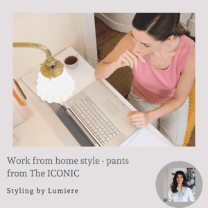 Work from home style, Melbourne Personal Stylist, Virtual personal stylist, online personal stylist, online shopping help