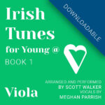 Irish Tunes Book 1 for Viola