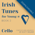 Irish Tunes Book 2 Cello