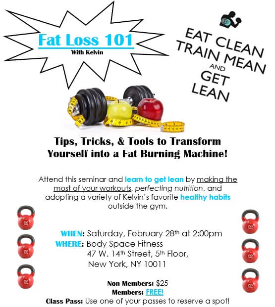 Fat Loss 101: Join Kelvin to learn tips, tricks & tools to transform yourself