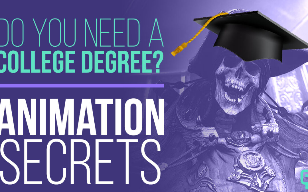 Animation Secrets: Is College Required for an Animation Career?