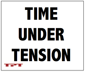 Time Under Tension