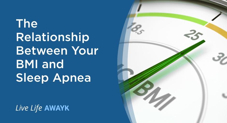 The Relationship Between Your BMI and Sleep Apnea
