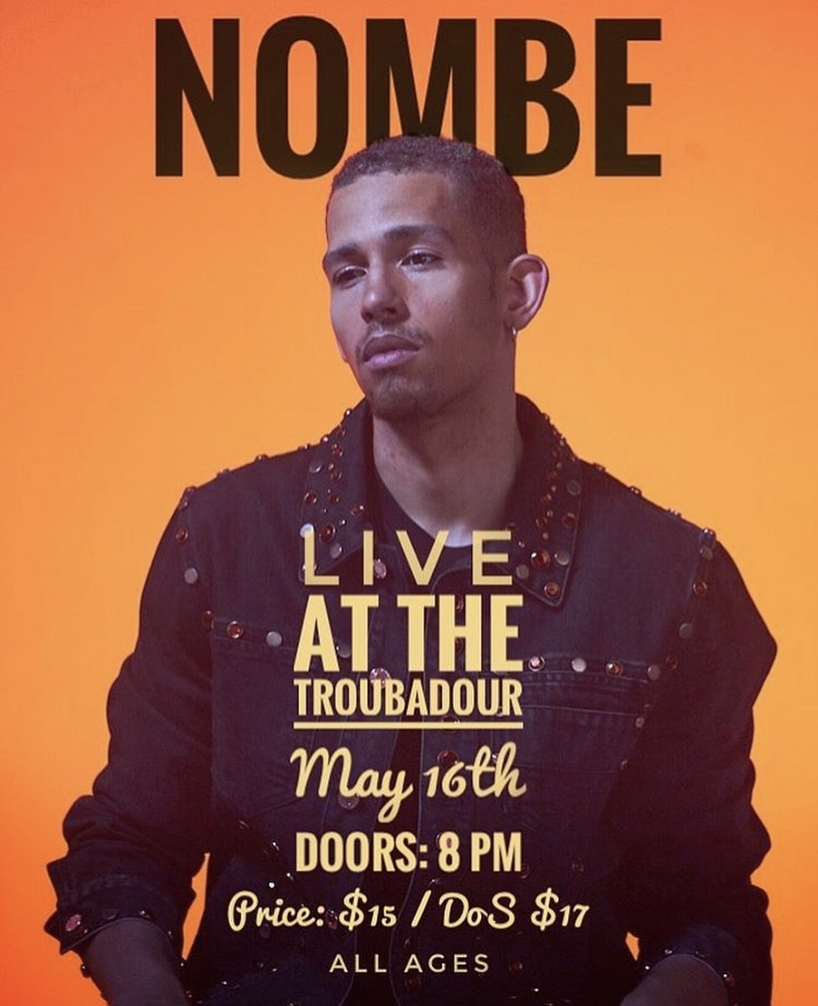 NoMBe at the Troubadour May 16th