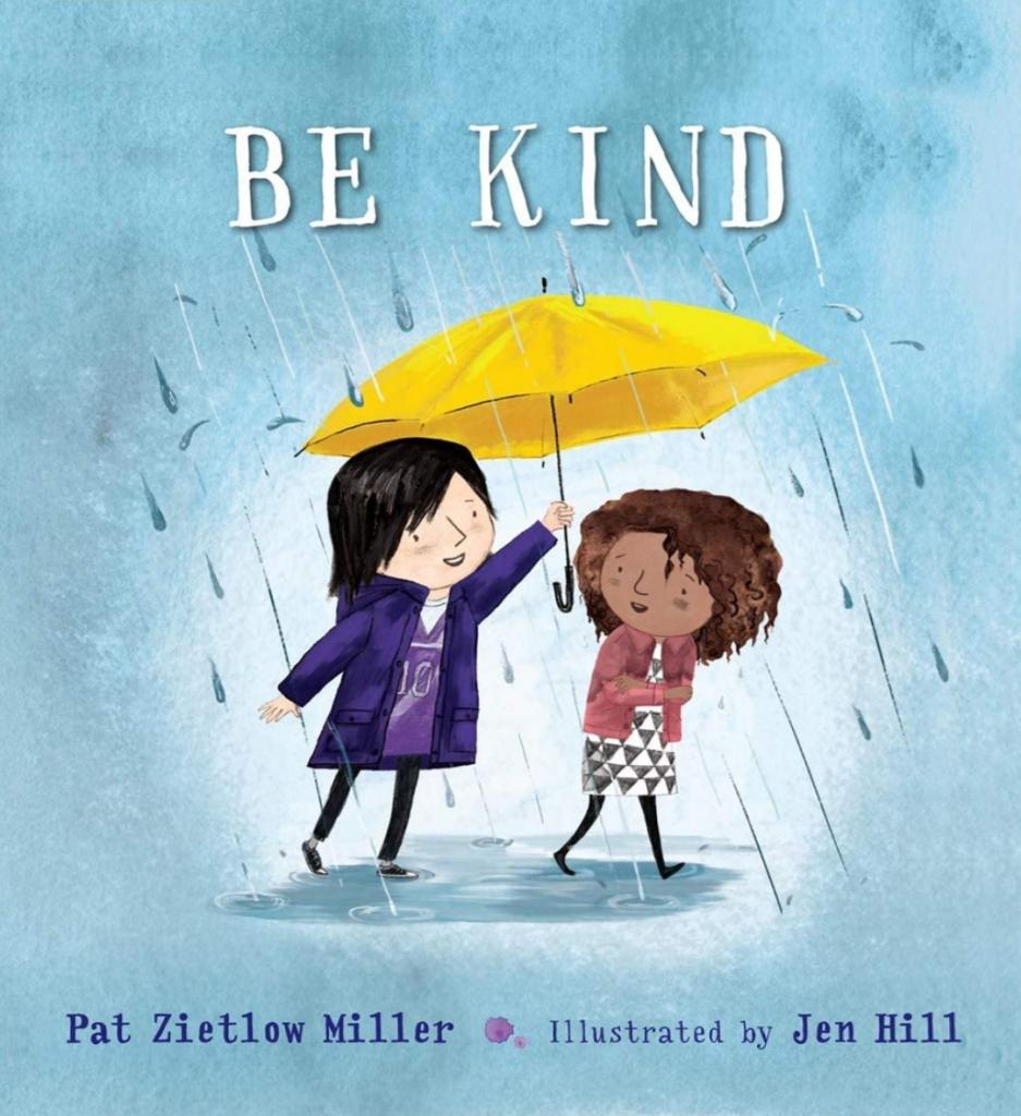 Book cover of Be Kind, which shows a girl holding an umbrella over a second girl's head.