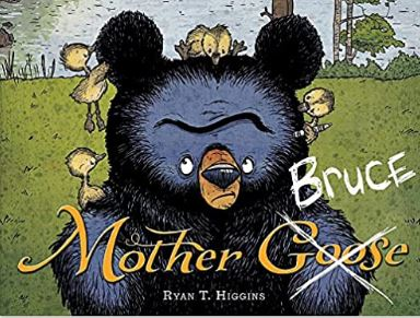 Book cover for Mother Bruce: a grumpy looking bear surrounded by tiny goslings.