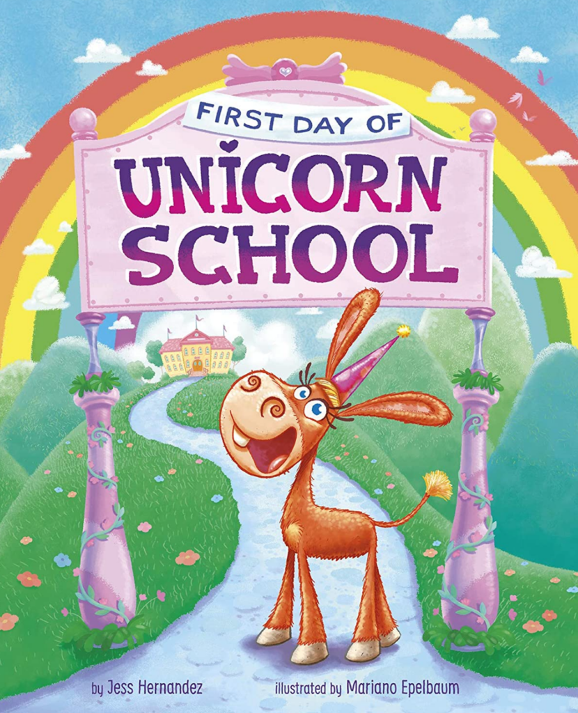 Book cover for First Day of Unicorn School, which shows a donkey wearing a party hat, pretending to be a unicorn.
