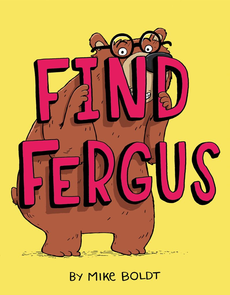 "Book cover for ""Find Fergus"". A yellow background with a beer who is looking over his shoulder and wearing glasses."