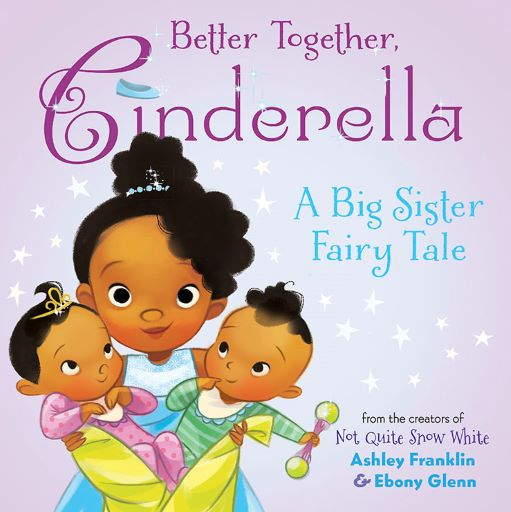 Cover of the picture book BETTER TOGETHER CINDERELLA