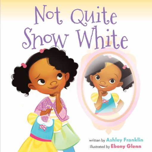 Cover of the picture book NOT QUITE SNOW WHITE.