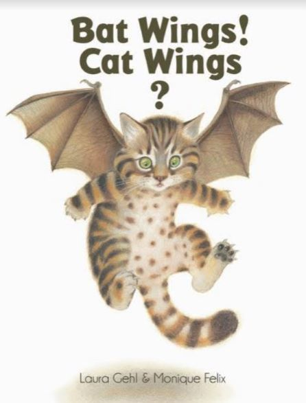 Cover of BAT WINGS! CAT WINGS? by Laura Gehl.