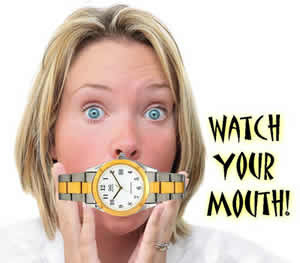 watch_your_mouth literally