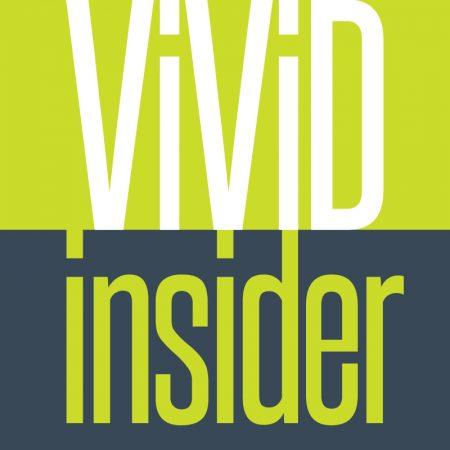 Vivid Magazine | Vivid Insider
