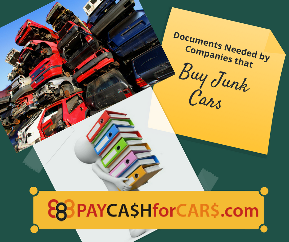 Documents Needed by Companies that Buy Junk Cars - 1888paycashforcars