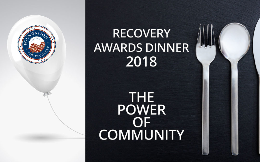 2018 Recovery Awards Dinner: CALL FOR NOMINATIONS!