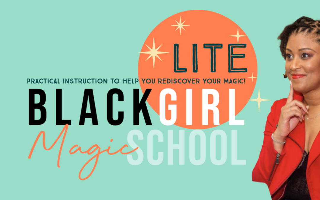 Black Girl Magic School Lite