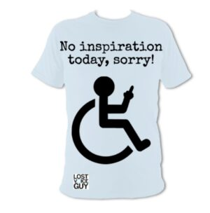 No inspiration today, sorry t-shirt