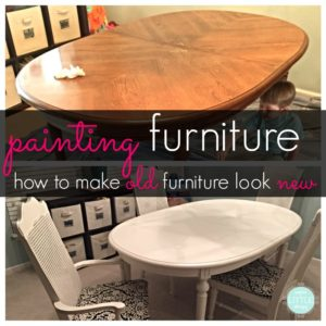 painting furniture how to make old furniture look new