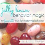 jelly bean behavior magic :: my favorite trick for improving behavior