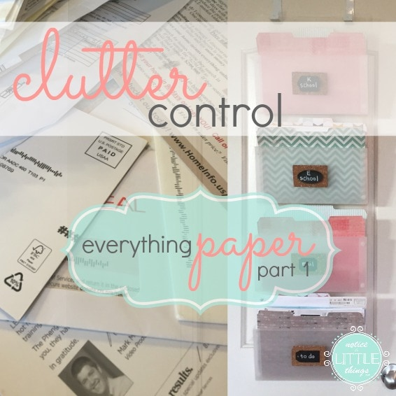 clutter control everything paper