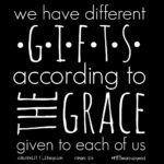we have different gifts